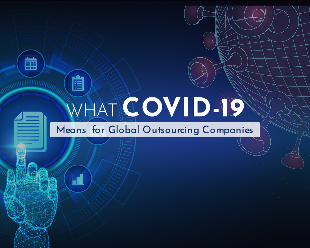 COVID-19 Means for Global Outsourcing Companies
