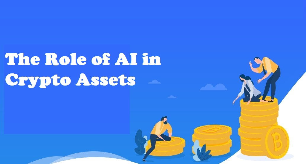 The Role of AI in Crypto Assets