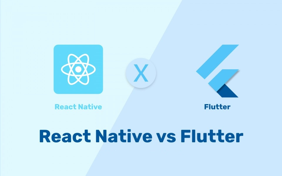 Flutter VS React Native. Which is Right for You?
