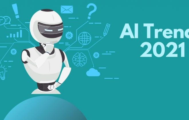 AI Trends 2021