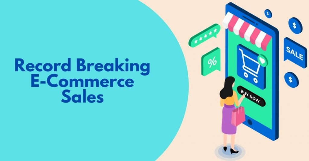 Record-Breaking eCommerce Sales