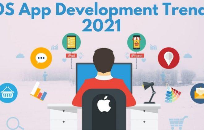 iOS App Development Trends 2021