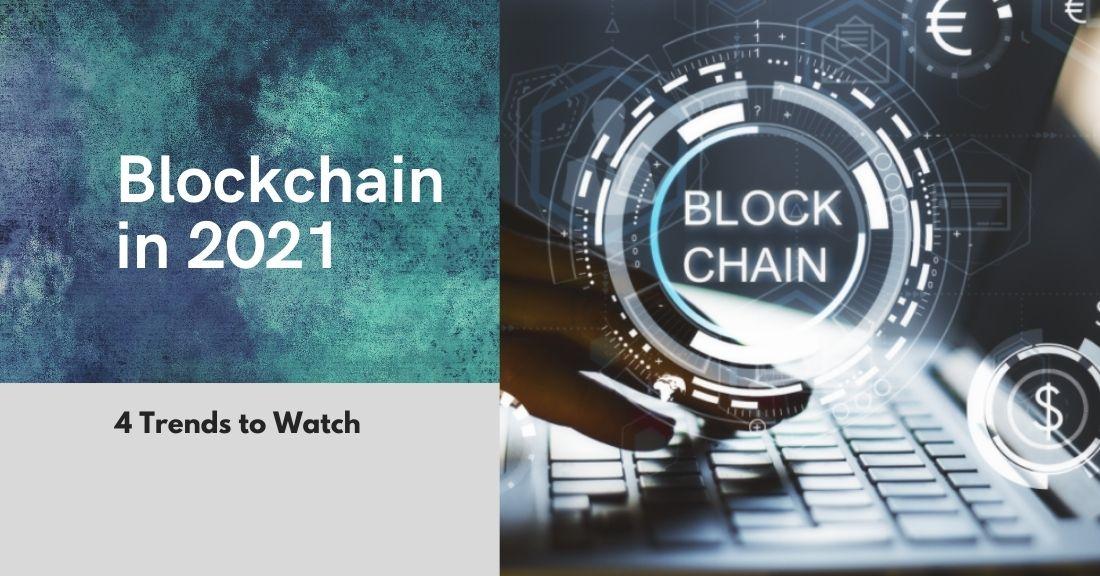 Blockchain in 2021